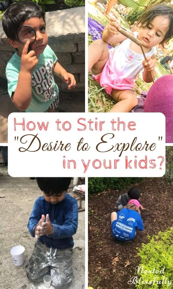 "How to Stir the ""Desire to Explore"" in your kids?"