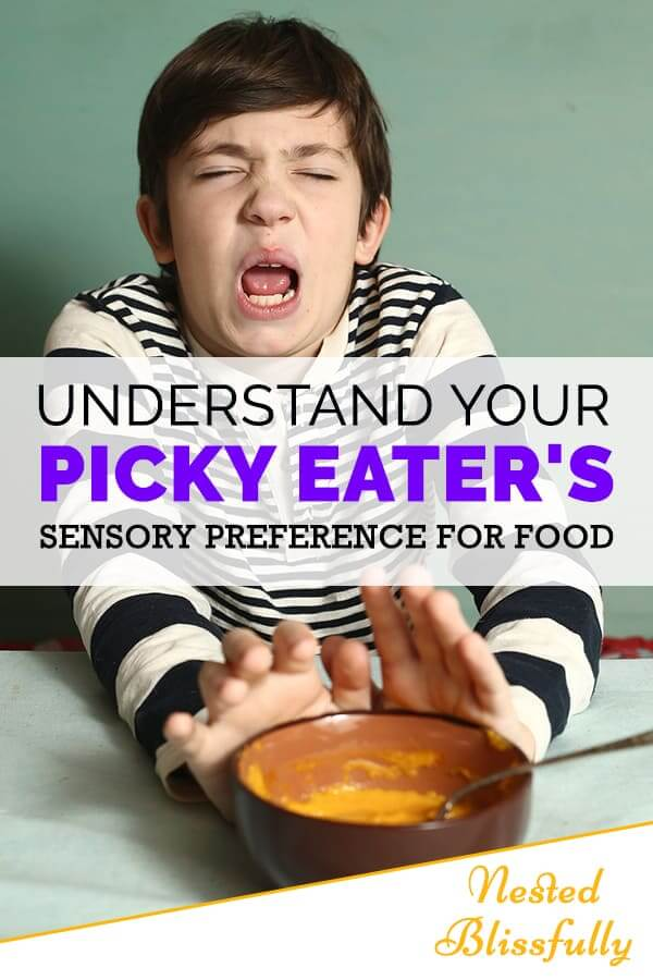 Tips to Understand Your Picky Eater's Sensory preferences, and to help them get over their dislike for food.