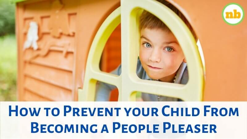 How to Prevent your Child From Becoming a People Pleaser